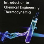 Introduction to Chemical Engineering Thermodynamics 7th Edition Pdf Free Download