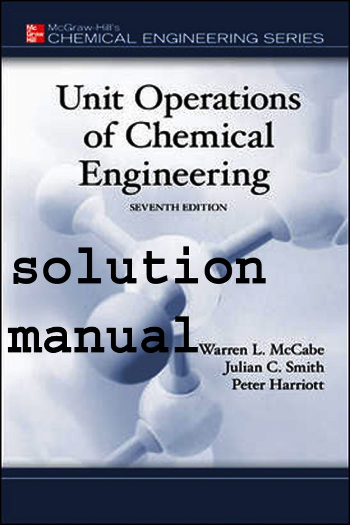 Unit Operations Of Chemical Engineering Seventh Edition