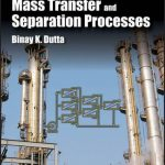 Principles Of Mass Transfer and Separation Process Binay K. Dutta Pdf Free Download