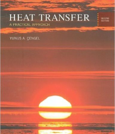 HEAT TRANSFER A Practical Approach 2nd Edition Yunus Cengel Pdf Free Download