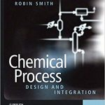 Chemical Process Design and Integration Pdf by Robin Smith