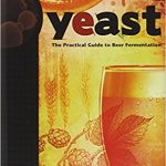 Yeast the Practical Guide to Beer Fermentation pdf