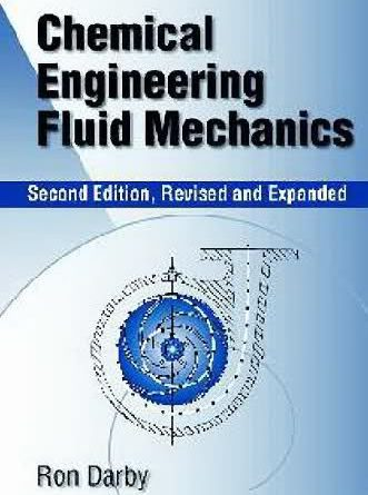 Chemical Engineering Fluid Mechanics Darby 2nd Edition Pdf