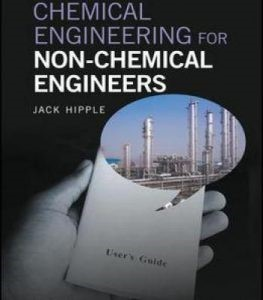 Chemical Engineering for Non-Chemical Engineers PDF
