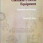 Chemical Process: Equipment Selection and Design Pdf