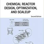 Chemical Reactor Design Optimization and Scale up PDF