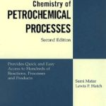 Chemistry of Petrochemical Processes 2nd Edition Pdf Free Download