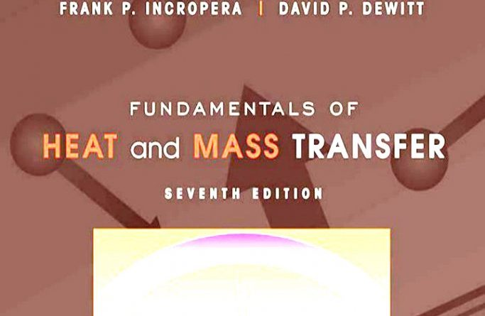 Fundamentals of Heat and Mass Transfer Incropera 7th edition