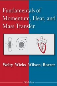 Fundamentals of Momentum Heat and Mass Transfer 5th Edition Welty Pdf