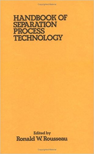 HANDBOOK OF SEPARATION PROCESS TECHNOLOGY Ronald Rousseau Pdf