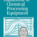 Handbook of Chemical Processing Equipment Pdf