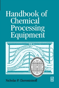 Handbook of chemical process equipment