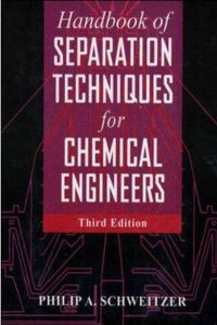 Handbook of Separation Techniques for Chemical Engineering