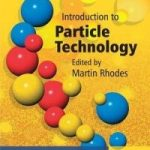 Introduction to Particle Technology 2nd Edition Pdf by Martin Rhodes