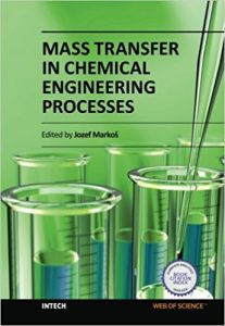 MASS TRANSFER IN CHEMICAL ENGINEERING PROCESSES Free download
