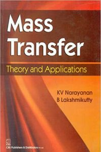 Mass Transfer Theory and Applications KV Narayanan