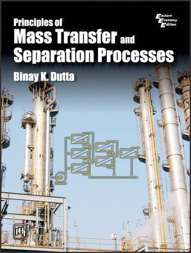 Principle of Mass Transfer and Separation Process Binay K. Dutta