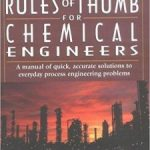 Rules of Thumb for Chemical Engineers Pdf Free Download