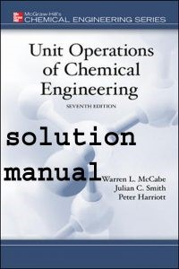 Unit Operations of Chemical Engineering Seventh Edition solution Manual Pdf