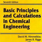 Basic Principles and Calculations in Chemical Engineering 7th HIMMELBLAU DAVID M Pdf FreeDownload