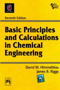 basic principles and calculations in chemical engineering 7th