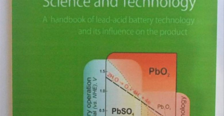 A Handbook of Lead-Acid Battery Technology and its Influence on the Product