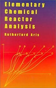 Elementary Chemical Reactor Analysis