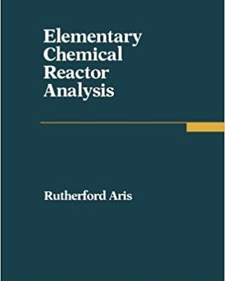 Elementary Chemical Reactor Analysis PDF