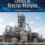 Introduction to Chemical Reactor Analysis by Hayes 2nd Edition PDF Free Download