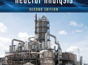 Introduction to Chemical Reactor Analysis, Second Edition by Hayes, R.E Mmbaga