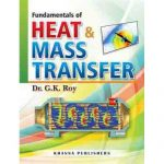 Fundamental of Heat and Mass Transfer by G K Roy