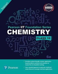 Chemistry Class 10 the IIT foundation Series 10 Edition