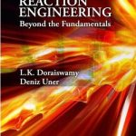 Chemical Reaction Engineering beyond the Fundamentals Pdf download free