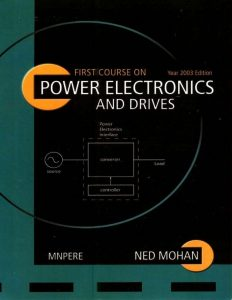 First Course on Power Electronics and Drives Ned Mohan Book Free Download